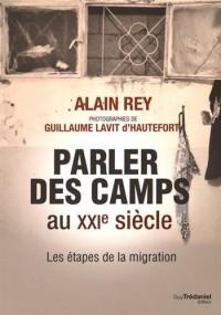Parler des camps au XXIe siècle : Les étapes de la migration