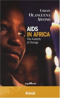 AIDS in Africa : The audacity of change