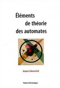 Eléments de théorie des automates