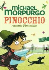 Pinocchio raconte Pinocchio - Folio Junior - A partir de 9 ans