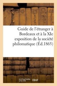 Guide de l Etranger a Bordeaux  ed 1865