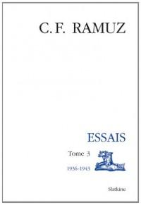 Oeuvres complètes : Volume 17, Essais Tome 3 (1936-1943)