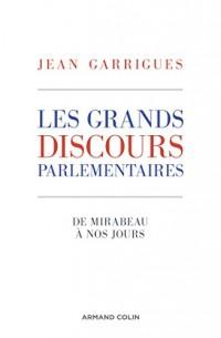 Les grands discours parlementaires - De Mirabeau à nos jours