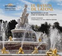 Le bassin de Latone : Renaissance d'un chef-d'oeuvre des jardins