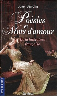 Poesies et mots d'amours de la litterature française