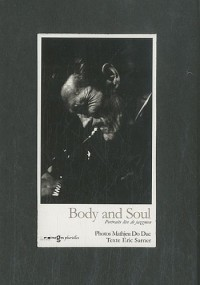 Body and Soul : Portraits live de jazzmen