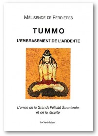 Tummo, l'Embrasement de l'Ardente