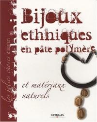 Bijoux ethniques en pâte polymère : Et matériaux naturels