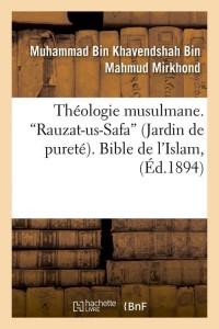 Theo Musulmane  Rauzat Us Safa  ed 1894