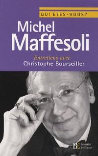 Michel Maffesoli : entretiens avec Christophe Bourseiller