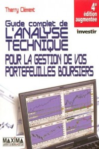 Le guide complet de l'analyse technique