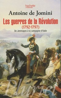 Les guerres de la révolution (1792-1797) : De Jemmapes à la campagne d'Italie