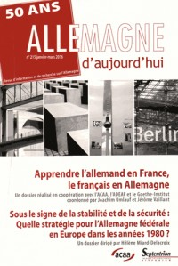 Allemagne d'aujourd'hui, N° 215, janvier-mars 2016 : Apprendre l'allemand en France, le français en Allemagne
