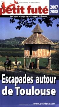 Le Petit Futé Escapades autour de Toulouse