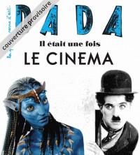 Dada, N° 217 : Il était une fois... le cinéma
