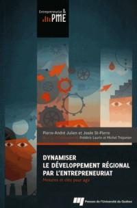 Dynamiser le Developpement Régional par l Entrepreneuriat