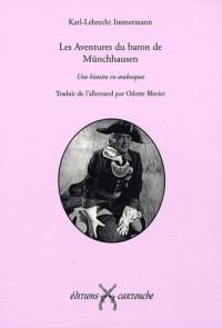 Les Aventures du Baron de Münchhausen - Une histoire en arabesques.