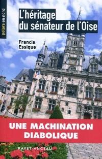 L'Héritage du Senateur de l'Oise