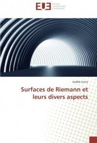 Surfaces de Riemann et leurs divers aspects