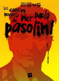Les cahiers rouges de Pier Paolo Pasolini