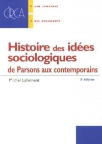 Histoire des idées sociologiques : De Parsons aux contemporains
