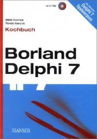 Borland Delphi 7. Kochbuch.