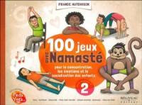 100 jeux avec Namasté pour la concentration, émotions.