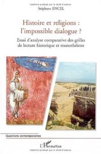 Histoire et religions, l'impossible dialogue
