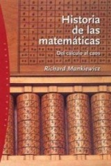 Historia de las matematicas/ The Story of Mathematics: Del Calculo Al Caos/ from Calculation to Chaos