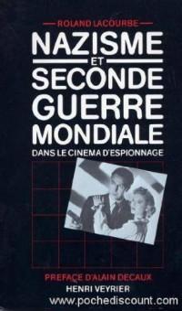 nazisme et seconde guerre mondiale dans le cinema d'espionnage