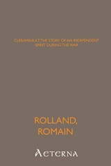 Clerambault. The Story of an Independent Spirit During the War