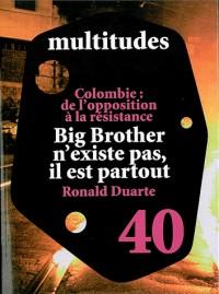 Multitudes, N° 40 : Penser la surveillance