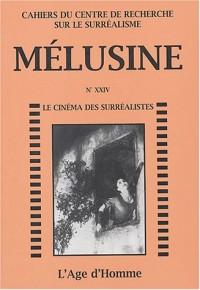 Mélusine, numéro24 : Le cinéma des surréalistes