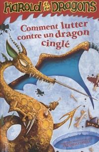 Harold et les dragons, Tome 6 : Comment lutter contre un dragon cinglé