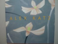 Alex Katz: Flowers and Landscapes: October 8-November 8, 2003, Pacewildenstein