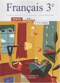 Textocollège : Français, 3e - Livre unique (Manuel)