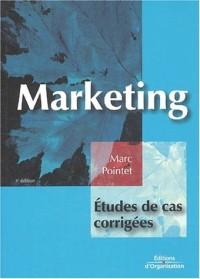 Marketing : Études de cas corrigées