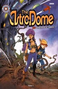 The astrodome - dernier refuge de l'humanité !
