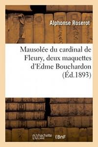 Mausolée du cardinal de Fleury, deux maquettes d'Edme Bouchardon