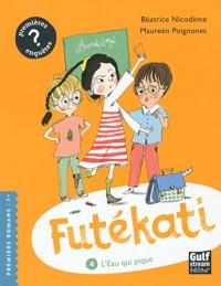 Futékati - tome 4 L'Eau qui pique (4)