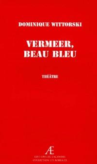Vermeer, beau bleu
