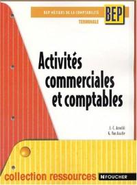 Ressources : Activités commerciales et comptables, BEP - Terminale (Métiers de la comptabilité)