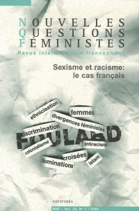 Nouvelles Questions Féministes, Volume 25 N° 1, 2006 : Sexisme et racisme : le cas français
