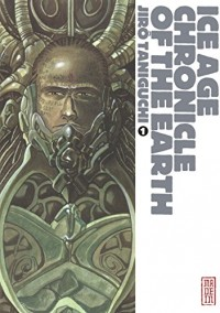 Ice Age chronicle of the earth, tome 1