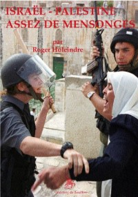 Israël Palestine, assez de mensonges