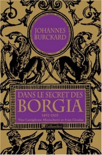 Dans le secret des Borgia, 1492-1503