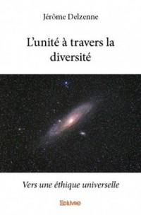 L'unité à travers la diversité : Vers une éthique universelle