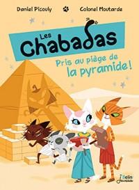 Les Chabadas, Tome 13 : Pris au piège de la pyramide !