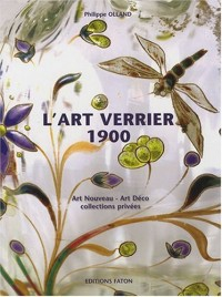 L'art verrier 1900 : De l'Art Nouveau à l'Art Déco à travers des collections privées