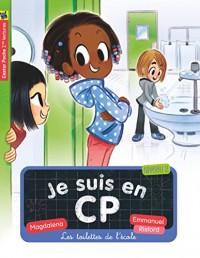 Je suis en CP, Tome 18 : Les toilettes de l'école